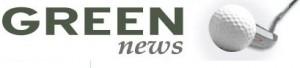 Golf News - Green News