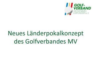 neues Länderpokalkonzept des Landesgolfverbandes MV